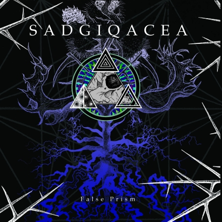 Sadgiqacea, False Prism. Candlelight release May 7th, Anthropic vinyl release May 14th